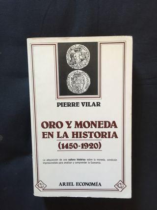 ORO Y MONEDA EN LA HISTORIA (1450-1920)