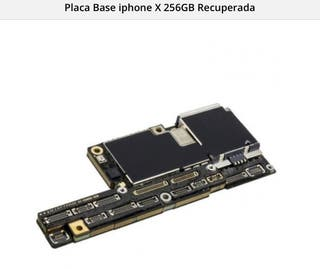 Placa base IPhone X /256gb.TUTTOMOVIL