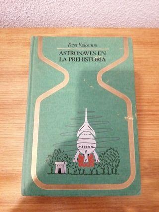 """LIBRO """"ASTRONAVES EN LA PREHISTORIA"""""""