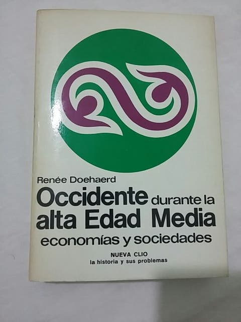 Occidente durante la alta edad media. R. Doehaerd