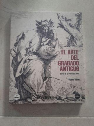 Catálogo expo El arte del grabado antiguo. V.Furió