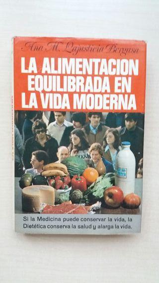 Libro La alimentación equilibrada en la vida moder