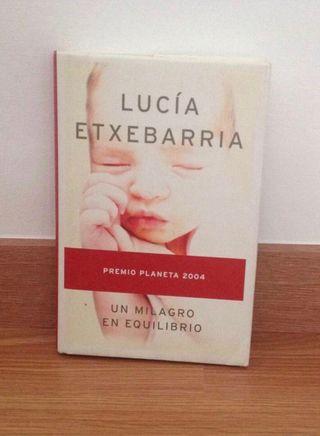 Libro Un milagro en equilibrio. Lucia Etxebarria