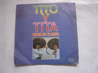 disco single vinilo Tito y Tita Quiero ser tu amig