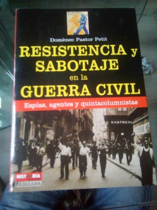 """libro """"resistencia y sabotaje en la guerra civil"""""""