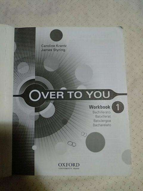 Libro texto Over to you Workbook bachillerato