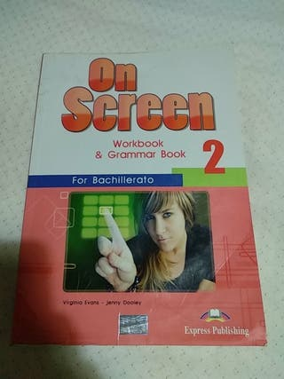 On Screen, Workbook & Grammar Book bachillerato