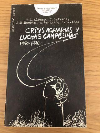 Crisis agrarias y luchas campesinas (1970-1976)