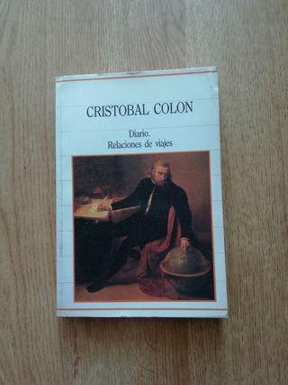 Cristóbal Colón : Diario. Relaciones de viajes