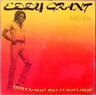 "EDDY GRANT ""Walking On Sunshine"""