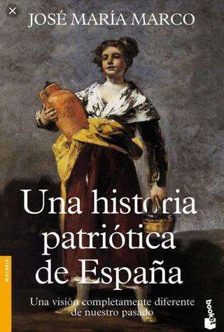 LIBRO - Una HISTORIA patriótica de ESPAÑA