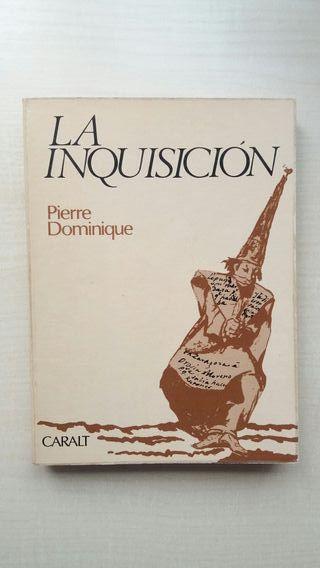 Libro La Inquisición. Pierre Dominique.