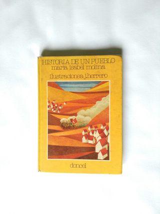 Libro HISTORIA DE UN PUEBLO - Maria Isabel Molina