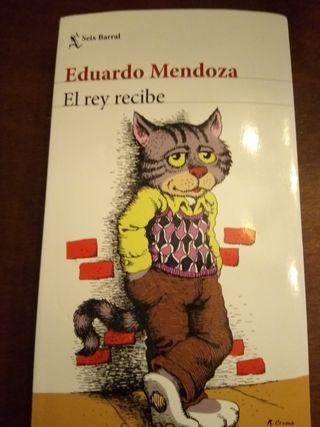 """""""El rey recibe"""" de Eduardo Mendoza"""