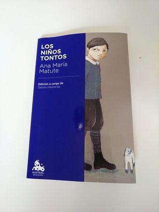 LOS NIÑOS TONTOS, Ana María Matute