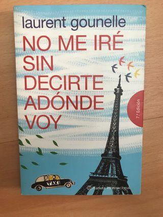 Libro: No me iré sin decirte adónde voy - Gounelle