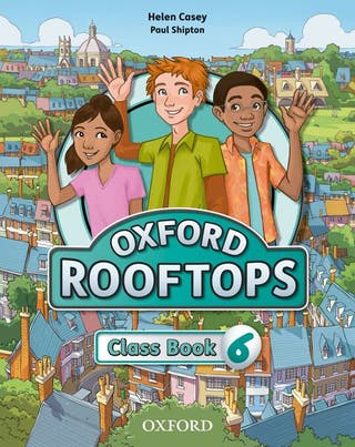Oxford Rooftops 6 Class Book