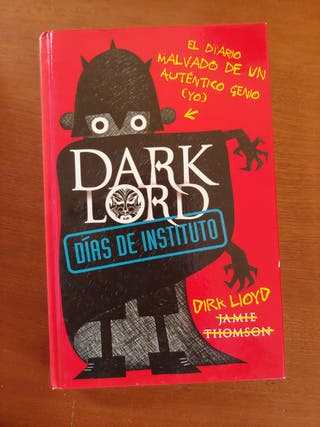 Dark Lord (Días de instituto) de Jamie Thomson