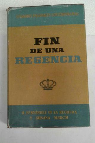 Libro fin de una regencia.