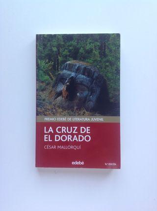 """Libro Juvenil """"La Cruz De El Dorado"""""""