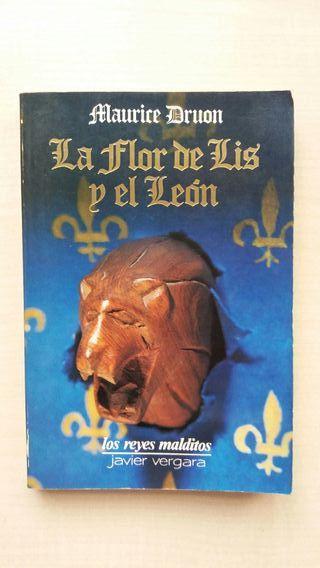 Libro La flor de Lis y el León. Maurice Druon.
