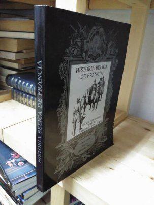 Historia bélica de francia - libro con 225 grabado