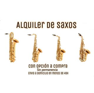 Alquiler de saxos - alto, tenor, soprano, baritono