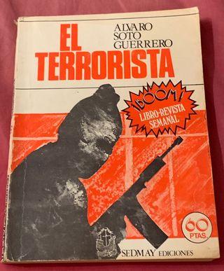 EL TERRORISTA Álvaro Soto Guerrero