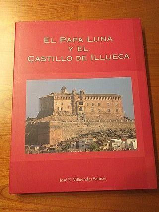 """LIBRO:""""EL PAPA LUNA Y EL CASTILLO DE ILLUECA"""" DE"""