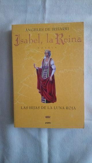 Isabel, la Reina Las hijas de la luna roja