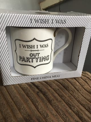 Brand new I wish I was out partying mug