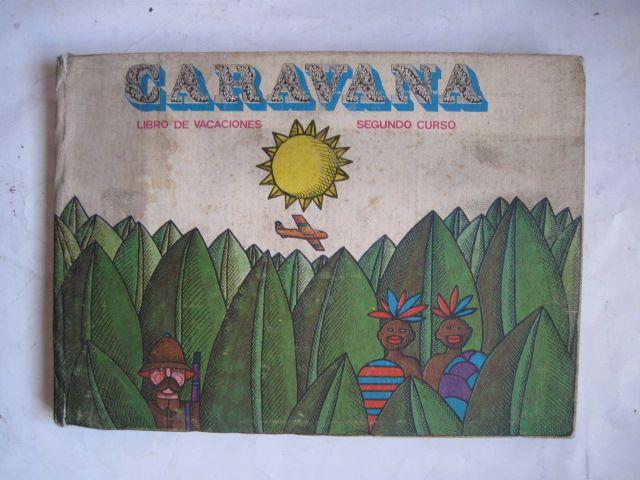 libro de vacaciones caravana Segundo Curso 1969