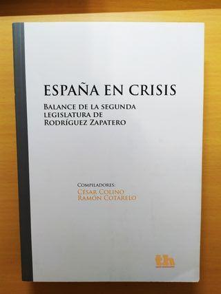 España en Crisis - Cotarelo y Colino.