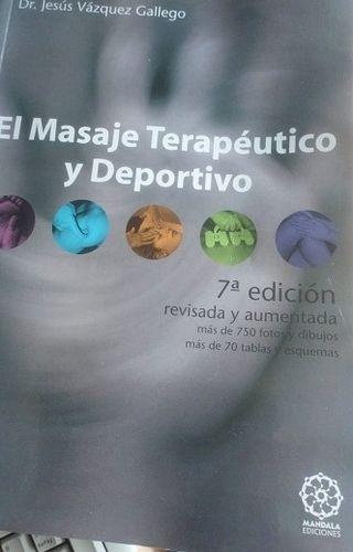 SIN USAR, El Masaje TERAPÉUTICO y DEPORTIVO 7ª edi