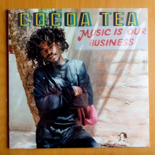 Cocoa Tea - Music Is Our Business - LP