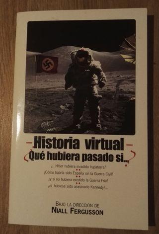 Libro: Historia Universal. Qué hubiera pasado si..