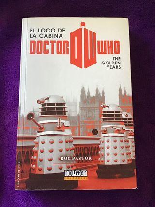 El loco de la Cabina. doctor Who. The Golden Years