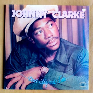 Johnny Clarke - Don't Stay Out Late - LP