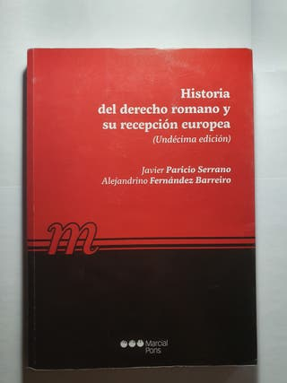 Historia del derecho romano y su recepción europea