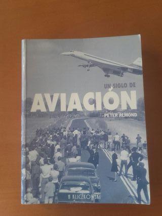Libro Un Siglo de Aviacion