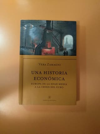Una historia económica. Verá Zamagni