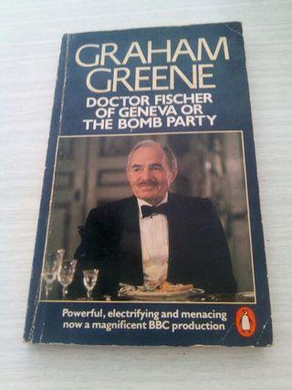 Graham Greene Doctor Fischer of Geneva or the bomb