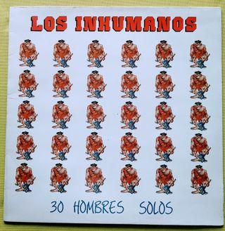 """Disco vinilo LP Los Inhumanos """" 30 hombres solos"""""""