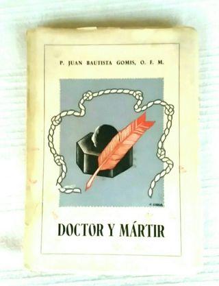 Doctor y Mártir (1942). MUY RARO