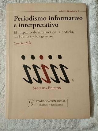 """""""Periodismo informativo e interpretativo"""" ..."""