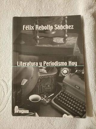 """""""Literatura y Periodismo Hoy"""""""