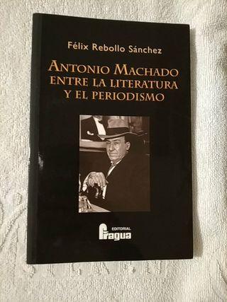 AntonioMachado entre la literatura y el periodismo
