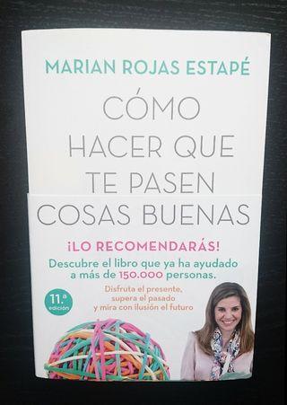 """""""Cómo hacer que te pasen cosas buenas""""Marián Rojas"""