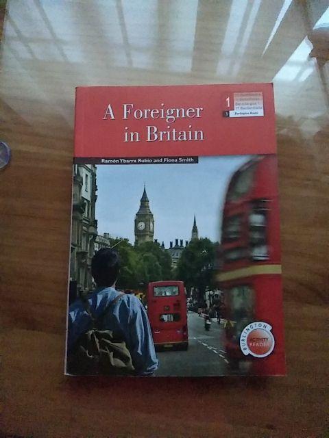 inglés 1° bachillerato : a foreigner in Britain