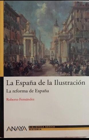 La España de la Ilustración Anaya HISTORIA